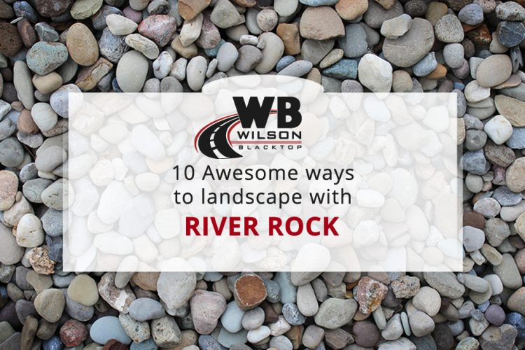 10 Awesome River Rock Landscaping Ideas