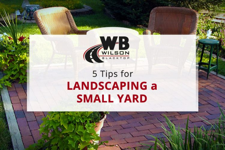 5 Tips for Landscaping a Small Yard