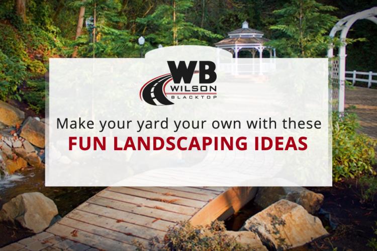 Fun Landscaping Ideas