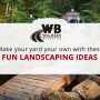 Fun Landscaping Ideas